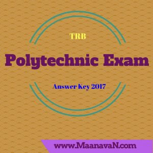 TRB -  Polytechnic Exam Official Answer Key 2017 Published
