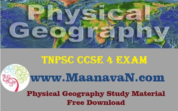 TNPSC CCSE 4 Exam Physical Geography Study Materials
