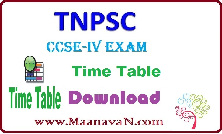CCSE 4 Exam MaanavaN Time Table