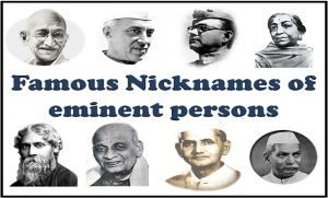 Famous Nicknames Eminent Person