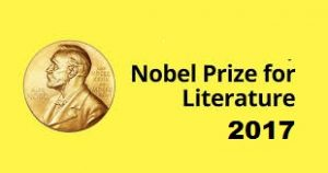 Nobel Prize For Literature 2017