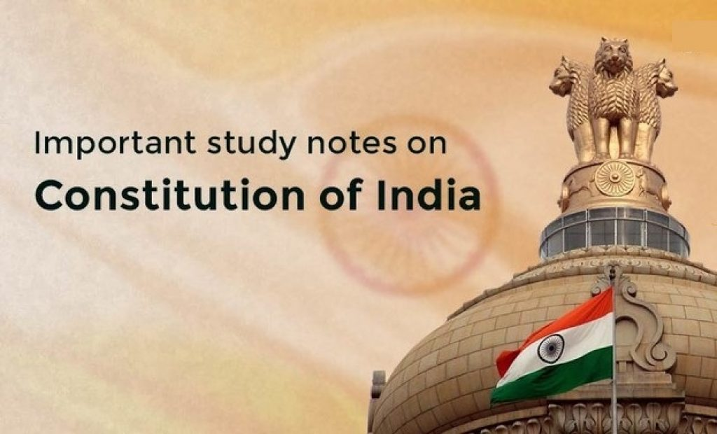Important Notes On Indian Constitution