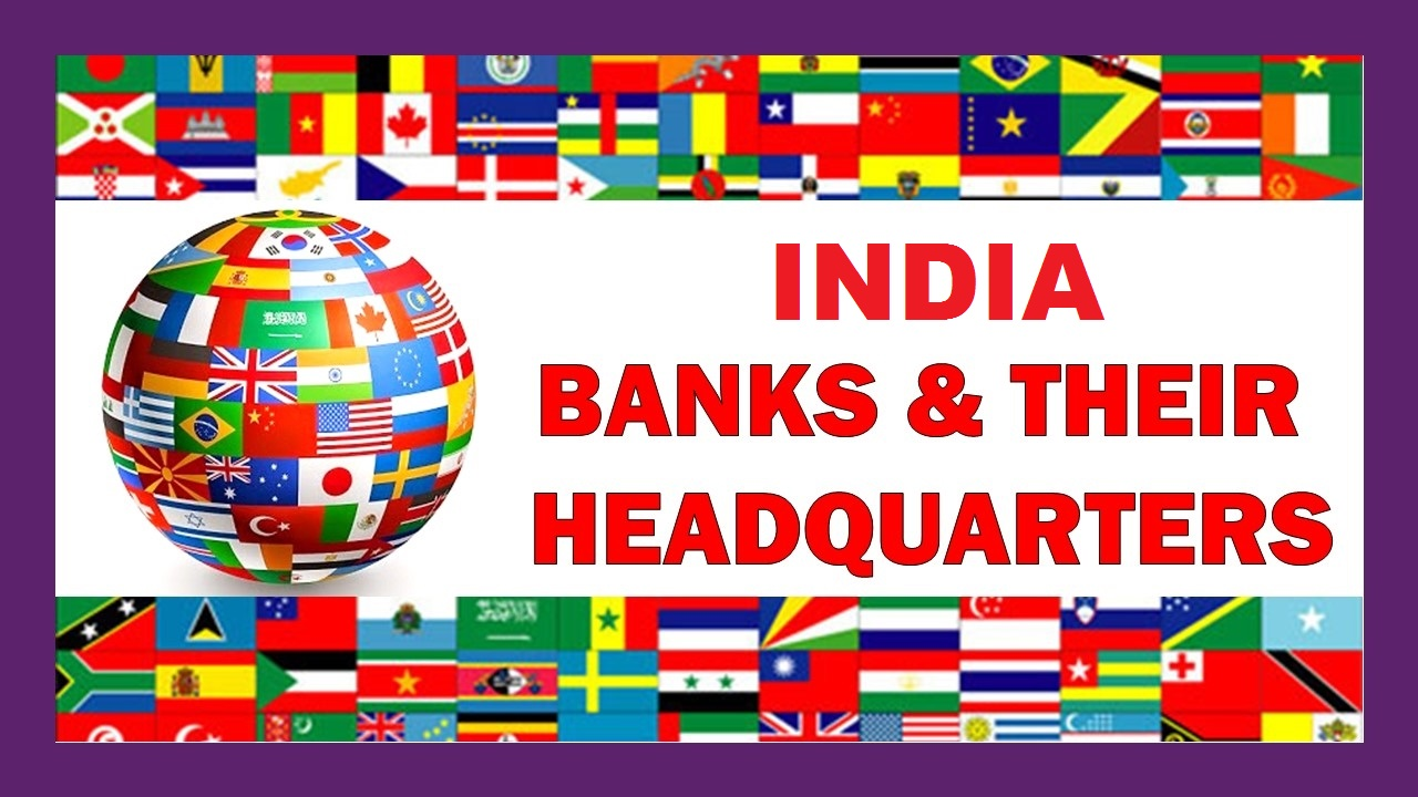 Photo of About Foreign Banks In India And Their Headquarters