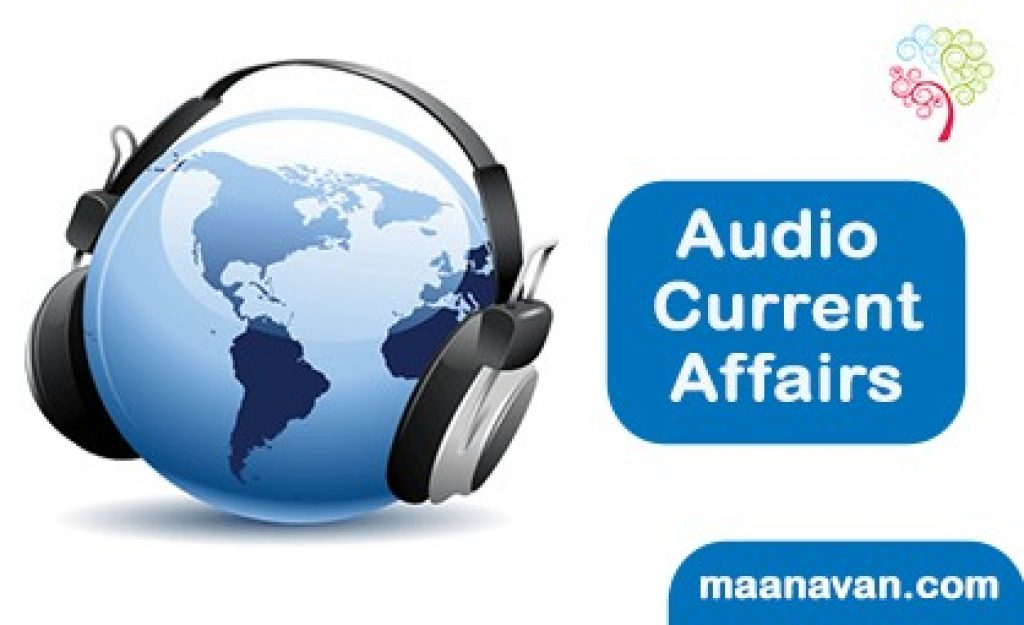 Latest December Month Important Audio Current Affairs 2017
