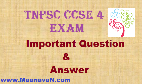 TNPSC CCSE 4 Exam Important Questions and Answer