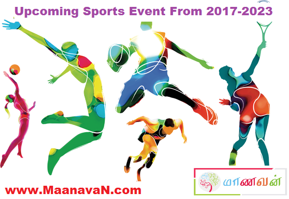 Photo of Upcoming Sports Event From 2017-2023 | Exam Study Notes