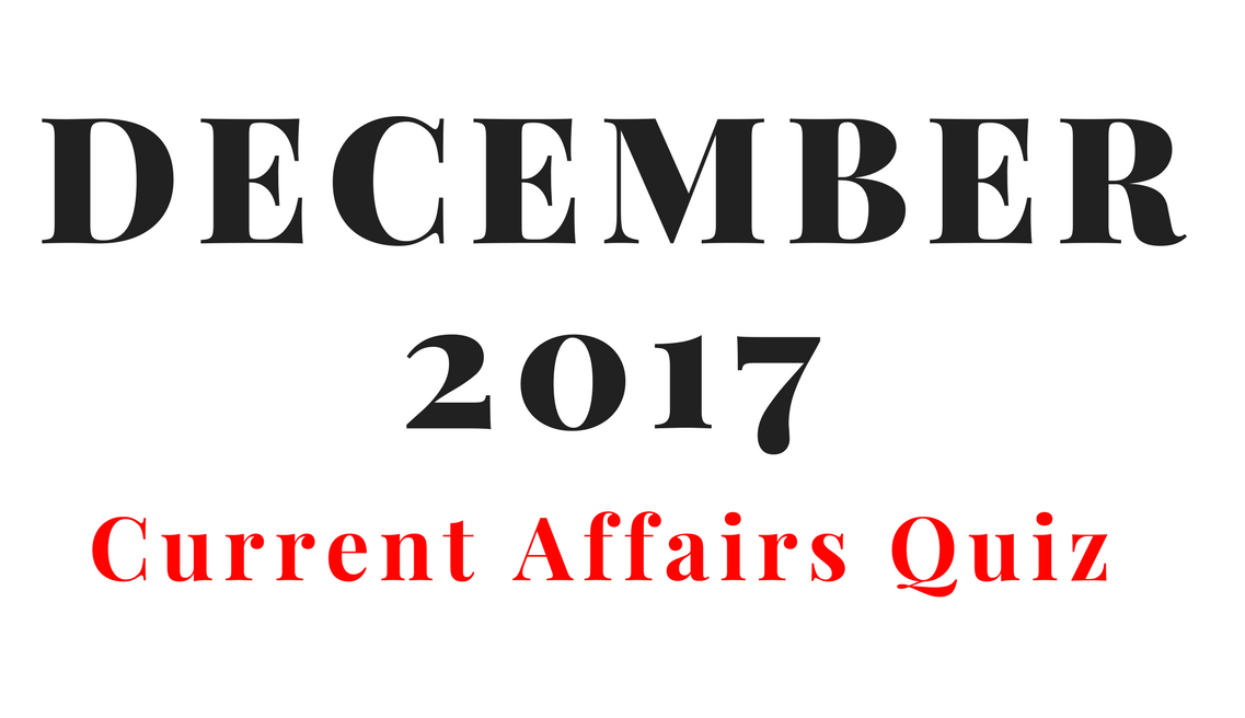 December Month Current Affairs Questions