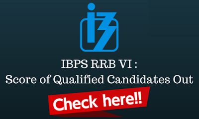 IBPS RRB VI Officers Scale I Score Card Released