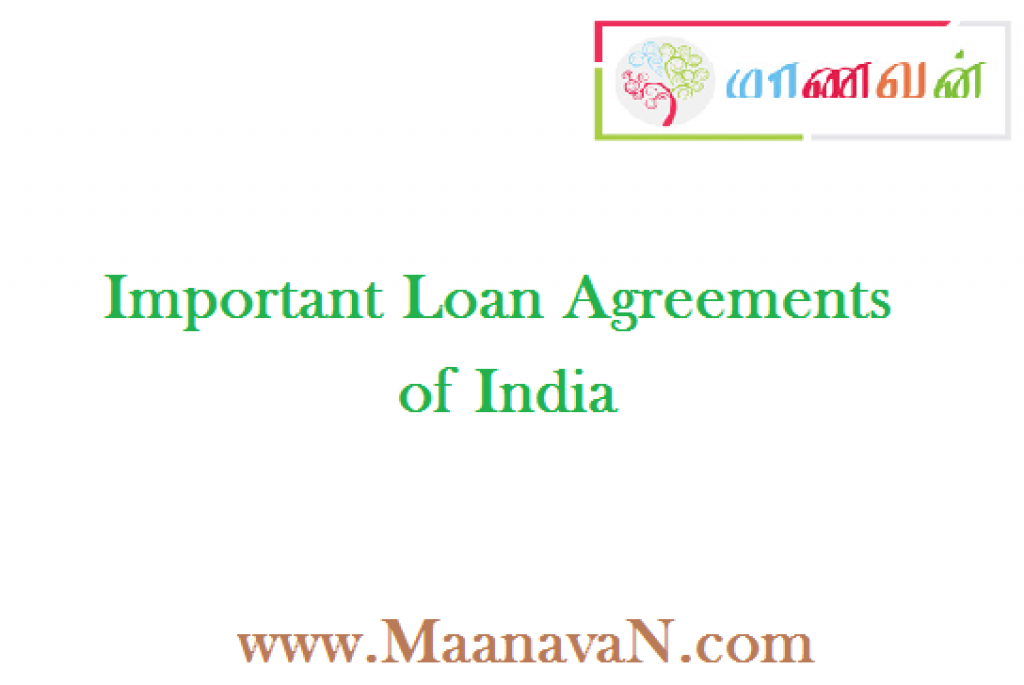 Important Loan Agreements Of India