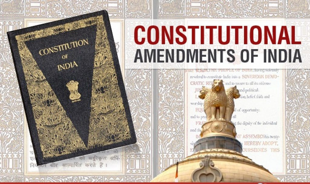 Complete List Of Constitutional Amendments In India