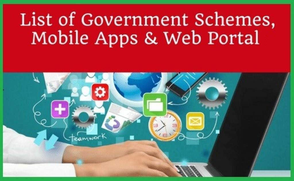 Photo of Government Schemes, Mobile Apps And Web Portal