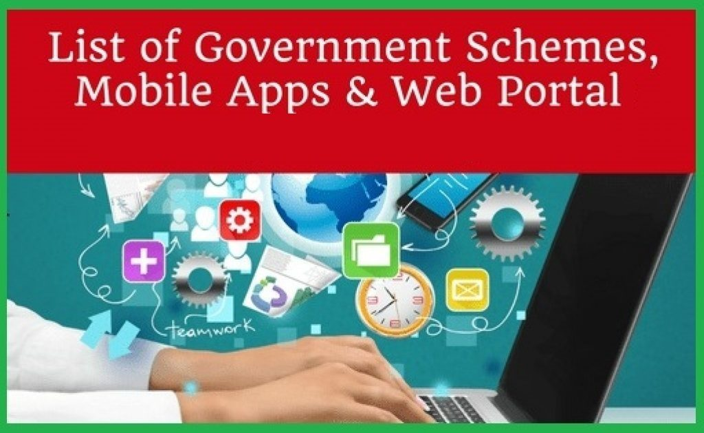 Government Schemes, Mobile Apps | Web Portal 2018