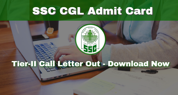 SSC CGL Tier-II Admit Card Published