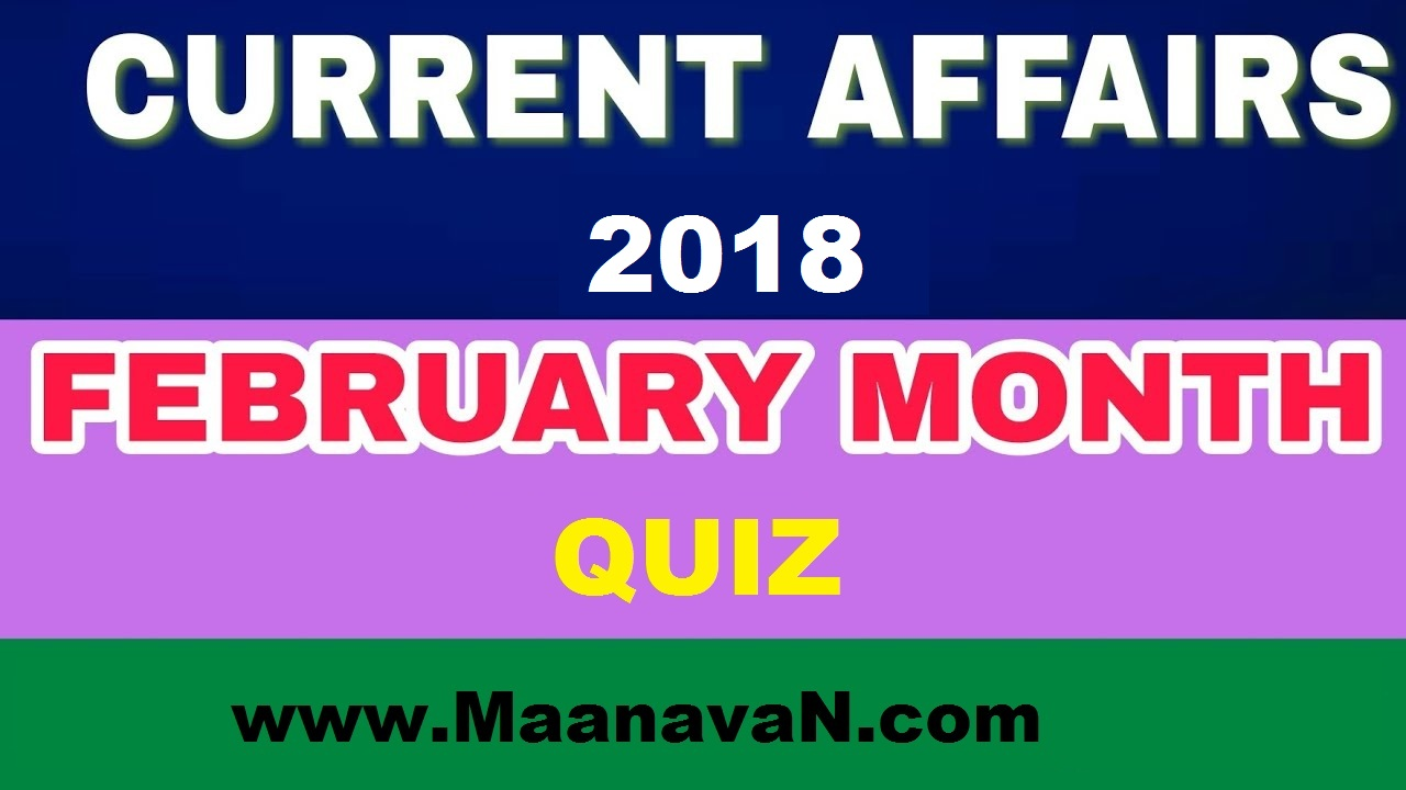 February Month Current Affairs Questions