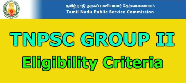 TNPSC Group 2 Exam Eligibility