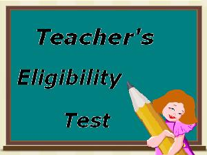 Special View in Teacher Eligibility Test
