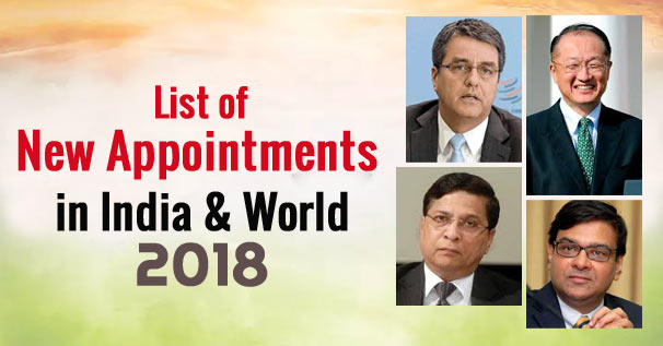Important Appointments of India -2018
